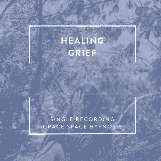 Cover image for Hypnosis for Grief - Grief Hypnosis Recording